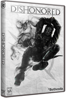 Dishonored - Game of the Year Edition [+4 DLC] (2012) PC скачать торрент