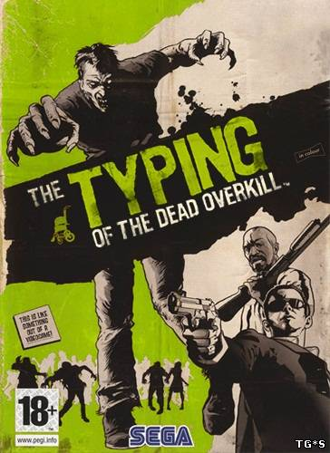 The Typing of The Dead: Overkill (2013/PC/RePack/Eng) скачать торрент